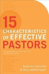 15 Characteristics of Effective Pastors
