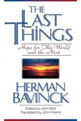 The Last Things | Herman Bavinck |