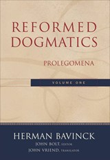 Reformed Dogmatics | Herman Bavinck |