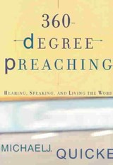 360-Degree Preaching | Michael J. Quicke |