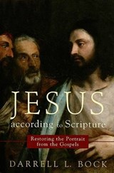 Jesus According to Scripture | Darrell L. Bock |