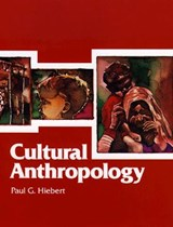 Cultural Anthropology | Paul G. Hiebert |