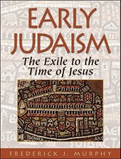 Early Judaism | Frederick J. Murphy |