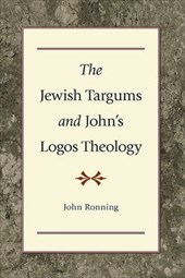 The Jewish Targums and John's Logos Theology