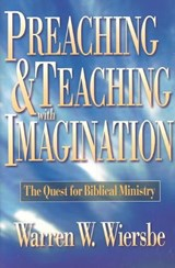 Preaching and Teaching with Imagination | W Wiersbe |