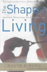 The Shape of Living | David F. Ford |