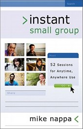 Instant Small Group | Mike Nappa |
