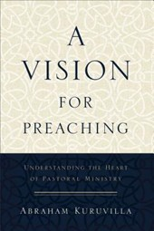 A Vision for Preaching