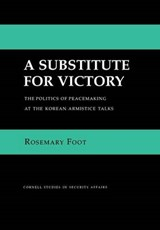 A Substitute for Victory | Rosemary Foot |