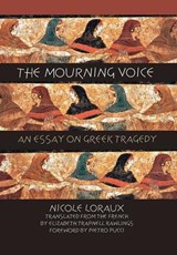 The Mourning Voice | Nicole Loraux |