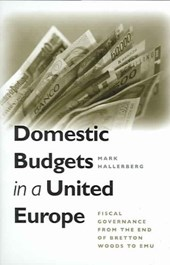 Domestic Budgets in a United Europe | Mark Hallerberg |