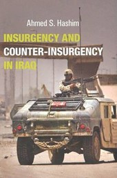 Insurgency And Counter-Insurgency in Iraq | Ahmed Hashim |