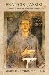 Francis of Assisi | Augustine Thompson |
