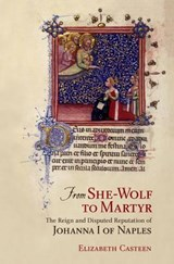 From She-Wolf to Martyr | Elizabeth Casteen |