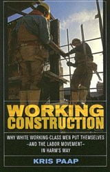 Working Construction | Kris Paap |