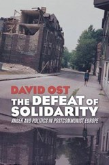 Defeat of Solidarity | David Ost |