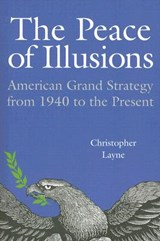 The Peace of Illusions | Christopher Layne |