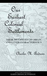 Our Earliest Colonial Settlements | Charles M. Andrews |