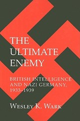 The Ultimate Enemy | Wesley K. Wark |
