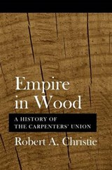 Empire in Wood | Robert A. Christie |