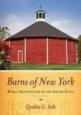 Barns of New York | Cynthia G. Falk |