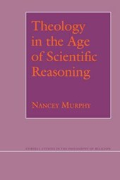 Theology in the Age of Scientific Reasoning