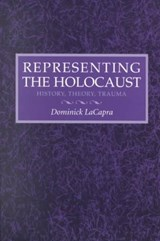 Representing the Holocaust | Dominick LaCapra |