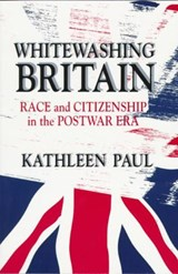Whitewashing Britain | Kathleen Paul |