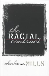 The Racial Contract | Charles W. Mills |