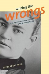 Writing the Wrongs | Elizabeth Faue |