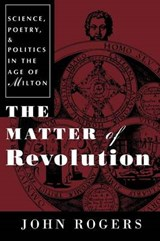 The Matter of Revolution | John H. Rogers |