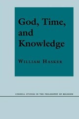 God, Time, and Knowledge | William Hasker |