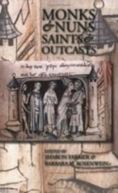 Monks & Nuns, Saints & Outcasts