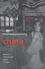 Internationalizing China | David Zweig |