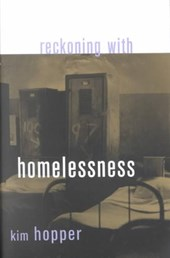 Reckoning with Homelessness | Kim Hopper |