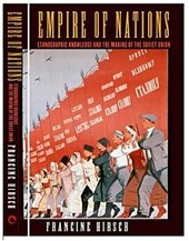 Empire of Nations | Francine Hirsch |