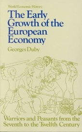The Early Growth of the European Economy | Georges Duby |