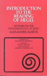 Introduction to the Reading of Hegel | Alexandre Kojève |