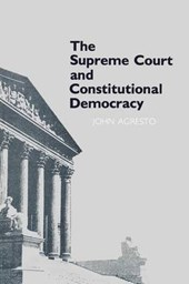 The Supreme Court and Constitutional Democracy | John Agresto |
