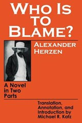Who Is to Blame? | Alexander Herzen |