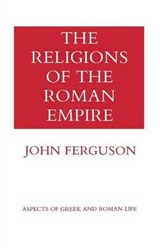 The Religions of the Roman Empire | John Ferguson |