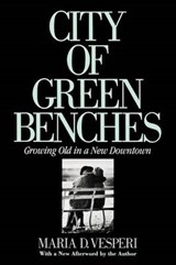 City of Green Benches | Maria D. Vesperi |