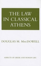 The Law in Classical Athens | Douglas McDowell |