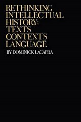Rethinking Intellectual History | Dominick Lacapra |