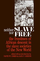 Neither Slave nor Free | Cohen |