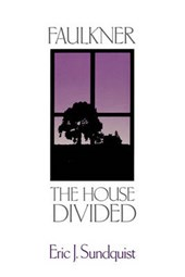 Faulkner - The House Divided