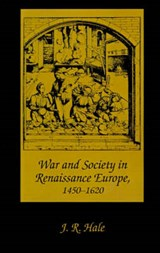 War and Society in Renaissance Europe 1450-1620 | Hale |