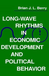 Long-Wave Rhythms in Economic Development and Political Behavior | Berry |