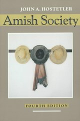 Amish Society | John A Hostetler |