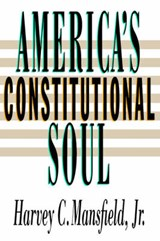America's Constitutional Soul | Mansfield |